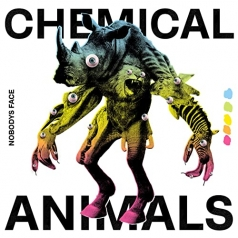 Nobody's Face: Chemical Animals