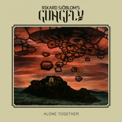 Rikard Sjoblom's Gungfly: Alone Together