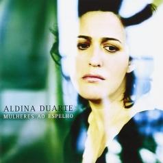 Aldina Duarte: Mulheres Ao Espelho