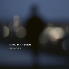 Dirk Maassen: Echoes