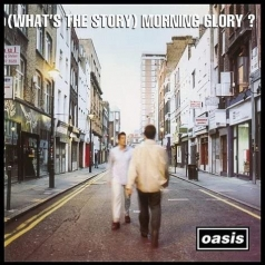 Oasis (Зе Оазис): (What'S The Story) Morning Glory (25Th Anniversary)