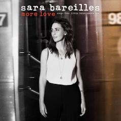 Sara Bareilles (Сара Бареллис): More Love - Songs From Little Voice Season One