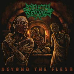 Skeletal Remains (Склетал Ремайнс): Beyond The Flesh