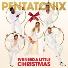Pentatonix (Пентатоникс): We Need A Little Christmas