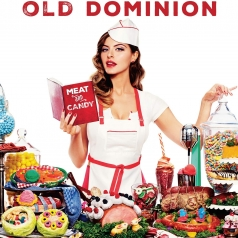 Old Dominion: Meat And Candy