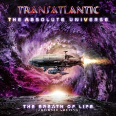 Transatlantic: The Absolute Universe – The Breath Of Life (Abridged Version)