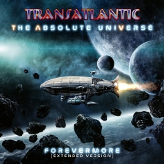 Transatlantic: The Absolute Universe – Forevermore (Extended Version)