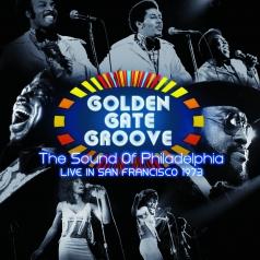 Golden Gate Groove: The Sound Of Philadelphia Live In San Francisco (RSD2021)