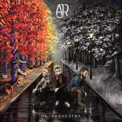 AJR: Ok Orchestra