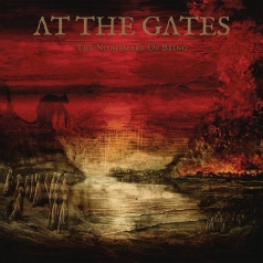 At The Gates (Ат Гейтс): The Nightmare Of Being