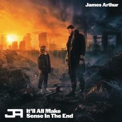 James Arthur (Джеймс Артур): It'Ll All Make Sense In The End