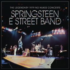 Bruce Springsteen (Брюс Спрингстин): The Legendary 1979 No Nukes Concerts