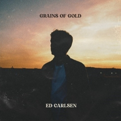 Ed Carlsen: Grains Of Gold