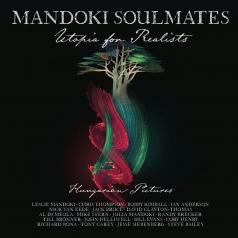 Mandoki Soulmates: Utopia For Realists: Hungarian Pictures
