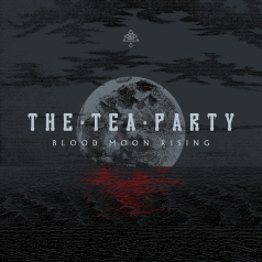 The Tea Party: Blood Moon Rising