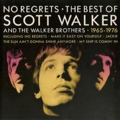 Scott Walker (Cкотт Уокер): No Regrets - The Best Of Scott Walker And The Walker Brothers