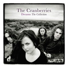 The Cranberries (Зе Кранберриес): Dreams: The Collection