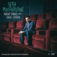 Seth MacFarlane (Сет МакФарлейн): Great Songs From Stage And Screen