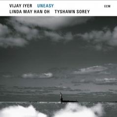 Vijay Lyer: Uneasy