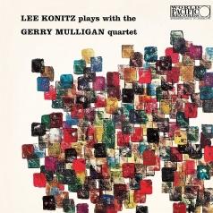 Lee Konitz (Ли Кониц): Lee Konitz Plays With The Gerry Mulligan Quartet