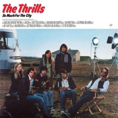 The Thrills (Зе Триллс): So Much For The City (RSD2021)