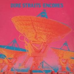 Dire Straits (Дире Страитс): Encores (RSD2021)