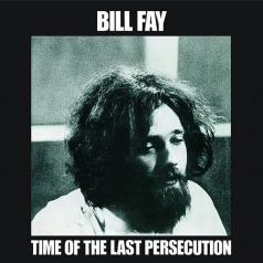 Bill Fay: Time Of The Last Persecution (RSD2021)
