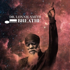 Dr. Lonnie Smith (Лонни Смит): Breathe