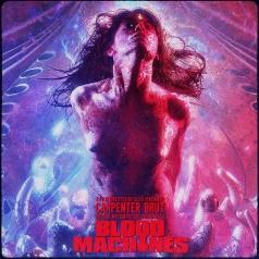Carpenter Brut (Карпентер Брют): Blood Machines OST