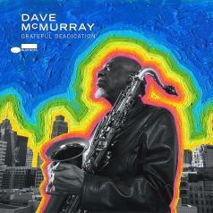 Dave McMurray (Дейв Мсмуррай): Grateful Deadication