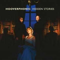 Hooverphonic (Хуверфоник): Hidden Stories