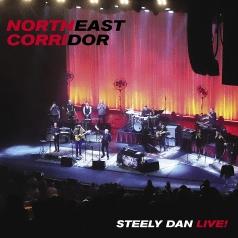 Steely Dan (Стелли Дан): NORTHEAST CORRIDOR: STEELY DAN LIVE