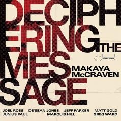 Makaya McCraven: Deciphering The Message