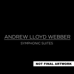 Andrew Lloyd Webber (Эндрю Ллойд Уэббер): Symphonic Suites
