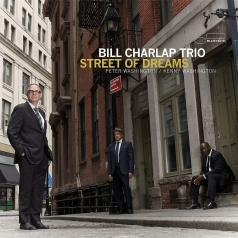 Bill Charlap Trio: Street Of Dreams