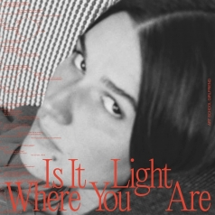 Art School Girlfriend: Is It Light Where You Are