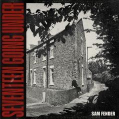 Sam Fender: Seventeen Going Under