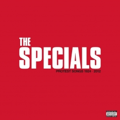 The Specials (Зе Спешиал): Protest Songs 1924 – 2012