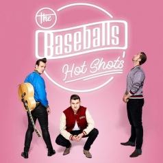 The Baseballs (Зе Басебалс): Hot Shots