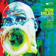 Ron Miles (Рон Милес): Rainbow Sign