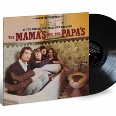 The Mamas & The Papas (Зе Мамас И Папас): If You Can Believe Your Eyes And Ears