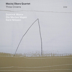 Maciej Obara Quartet: Three Crowns