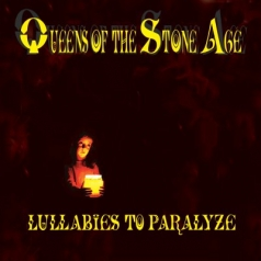 Queens Of The Stone Age (Куинс Оф Зе Сторе Айдж): Lullabies to Paralyze