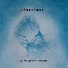 Tangerine Dream (Тангерине Дрим): Phaedra (RSD2020)