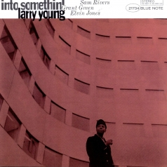 Larry Young (Ларри Янг): Into Somethin'