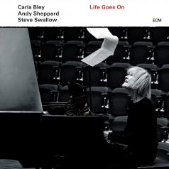 Carla Bley (Карла Блей): Life Goes On
