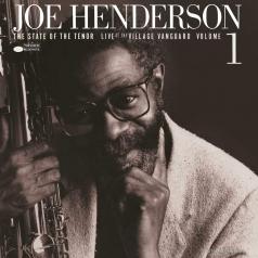Joe Henderson (Джо Хендерсон): State Of The Tenor, Vol 1