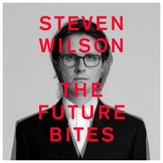 Steven Wilson (Стивен Уилсон): THE FUTURE BITES