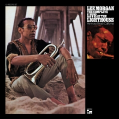 Lee Morgan (Ли Морган): The Complete Live At The Lighthouse
