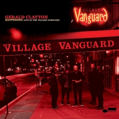 Gerald Clayton (Джеральд Клейтон): Happening: Live At The Village Vanguard
